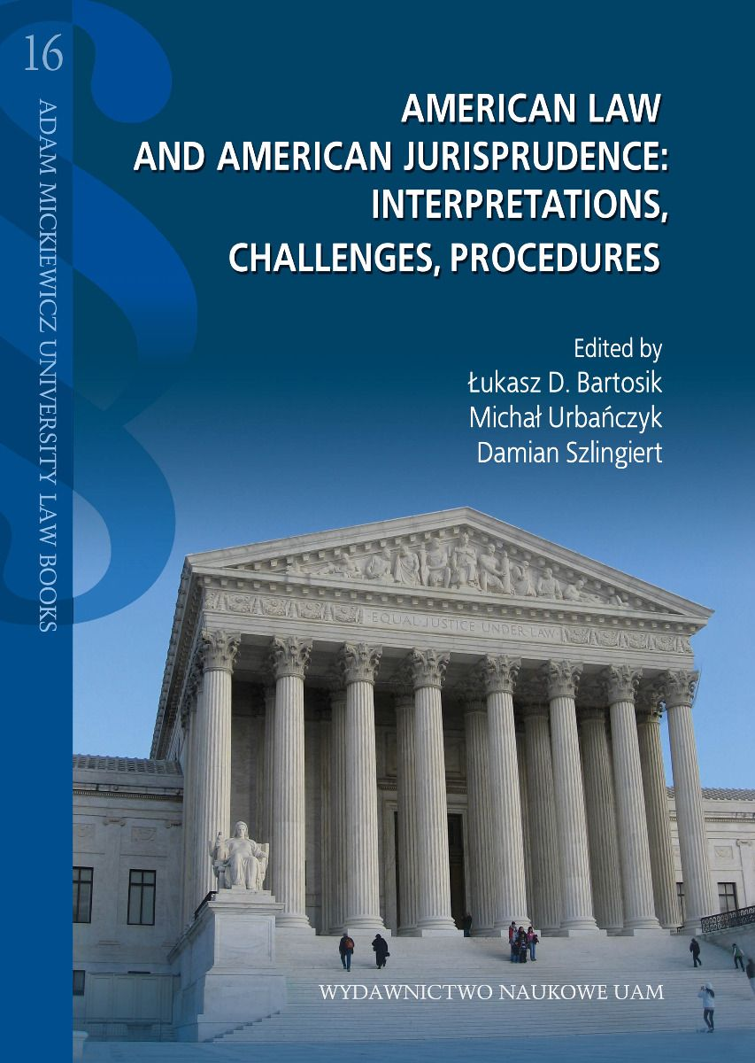 American Law and American Jurisprudence: Interpretations, Challenges, Procedures