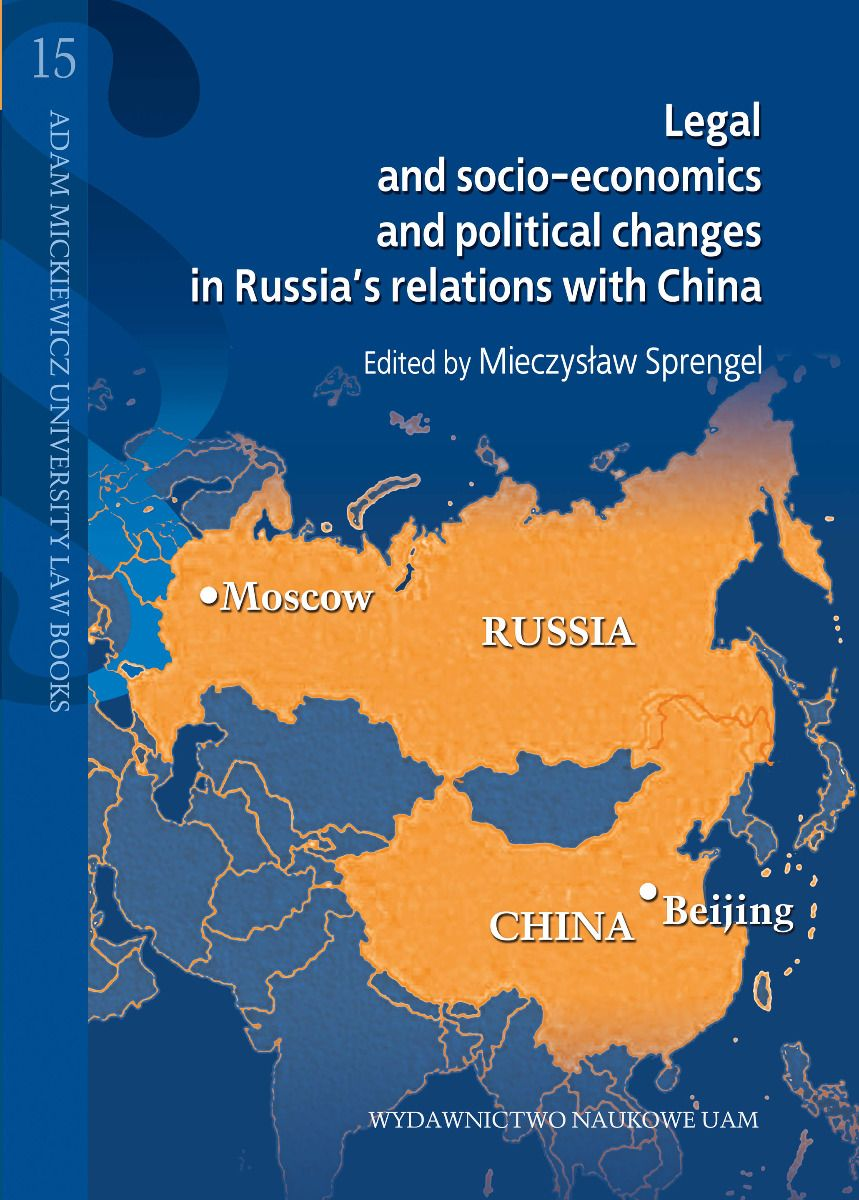Legal and socio-economics and political changes in Russia's relations with China